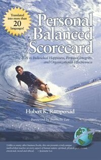 Personal Balanced Scorecard: The Way To Individual Happiness, Personal Integrity, And Organizational Effectiveness (hc) by Hubert K. Rampersad