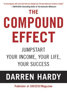 Book The Compound Effect by Darren Hardy
