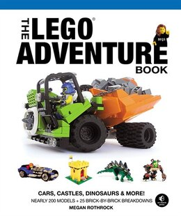 Book The Lego Adventure Book, Vol. 1: Cars, Castles, Dinosaurs & More! by Megan H. Rothrock