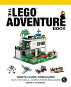 The Lego Adventure Book, Vol. 3: Robots, Planes, Cities & More!