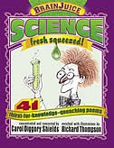 BrainJuice: Science, Fresh Squeezed!