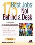 175 Best Jobs Not Behind A Desk