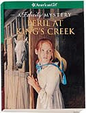 Book Peril At King's Creek: A Felicity Mystery by Elizabeth Jones