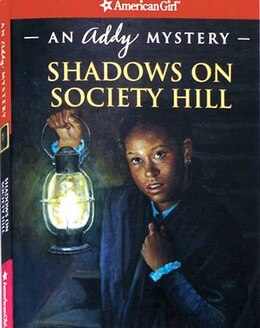Book Shadows On Society Hll: An Addy Mystery by Evelyn Coleman