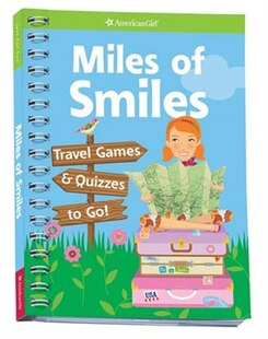 Miles of Smiles: Travel Games and Quizzes To Go