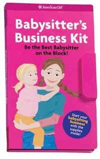 Book Babysitter's Business Kit: Be The Best Babysitter On The Block! by Harriet Brown