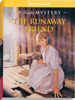 Book The Runaway Friend: A Kirsten Mystery by Kathleen Ernst