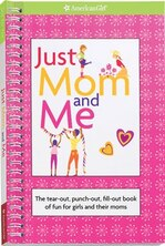 Book Just Mom And Me: The Tear-out, Punch-out, Fill-out Book Of Fun For Girls And Their Moms by Erin Falligant