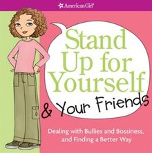 Book Stand Up For Yourself And Your Friends: Dealing With Bullies And Bossiness And Finding A Better Way by Patti Criswell