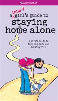 Book A Smart Girl's Guide To Staying Home Alone by Dottie Raymer