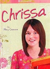 Book Chrissa: Book 1 by Mary Casanova