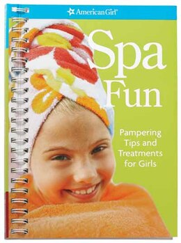 Book Spa Fun: Pampering Tips And Treatments For Girls by Erin Falligant