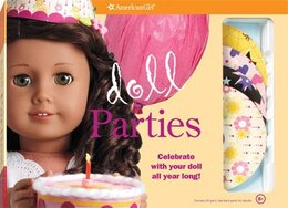 Book Doll Parties: Celebrate With Your Doll All Year Long! by Trula Magruder