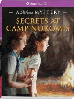 Book Secrets At Camp Nokomis: A Rebecca Mystery by Jacqueline Dembar Green