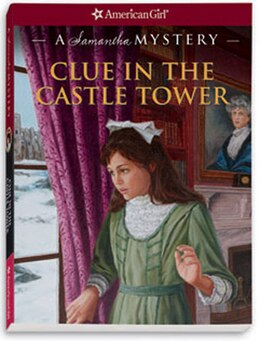 Book Clue In The Castle Tower: A Samantha Mystery by Sarah Masters Buckey