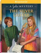 The Silver Guitar: A Julie Mystery