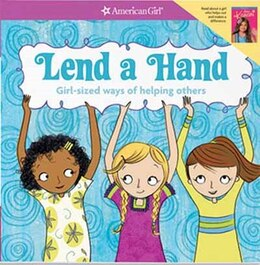 Book Lend A Hand: Girl Sized Ways Of Helping Others by Apryl Lundsten