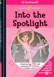 American Girl Innerstar University: Into The Spotlight