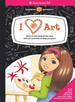 Book I [heart] Art!: Move To The Head Of The Class  With Art Activities To Help You Pass! by Aubre Andrus