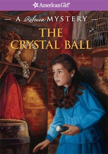 The Crystal Ball: A Rebecca Mystery