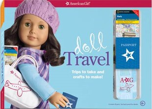 Doll Travel: Trips To Take And Crafts To Make!