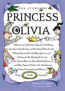 The Story of Princess Olivia by Charles Egbert
