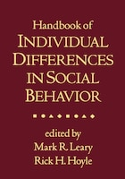 Handbook of Individual Differences in Social Behavior