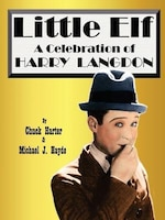 Harry Langdon- Little Elf