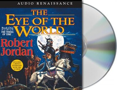 The Eye of the World: Book One of 'The Wheel of Time' by Robert Jordan