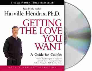 Getting The Love You Want: A Guide For Couples: First Edition: A Guide for Couples by Harville Hendrix