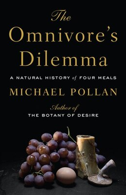 Book The Omnivore's Dilemma: Large Print Edition by Michael Pollan