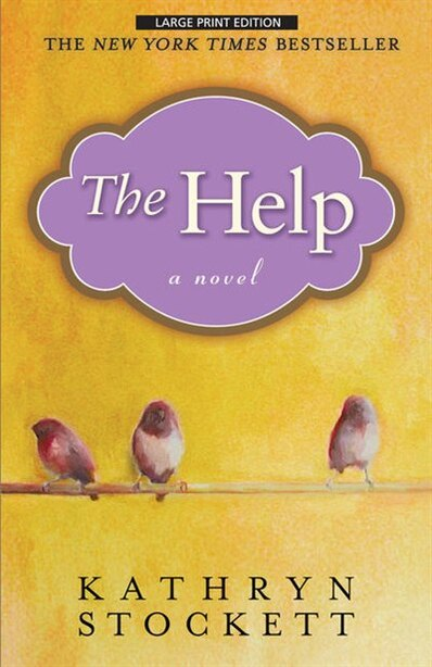 The Help: Large Print Edition by Kathyrn Stockett