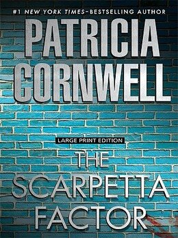 Book The Scarpetta Factor: Large Print Edition by Patricia Cornwell