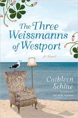 Book The Three Weissmanns Of Westport: Large Print Edition by Cathleen Schine