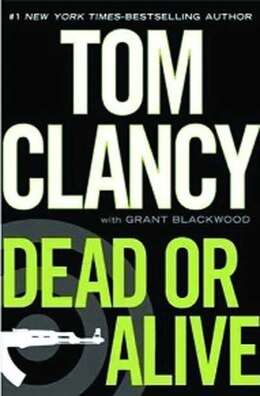 Book Dead Or Alive: Large Print Edition by Tom Clancy