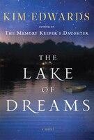 The Lake Of Dreams: A Novel: Large Print Edition