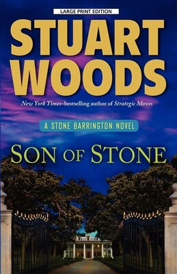 Book Son Of Stone: Large Print Edition by Stuart Woods