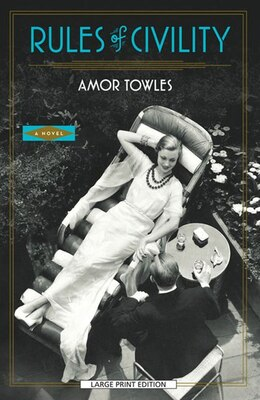 Book Rules of Civility: Large Print Edition by Amor Towles