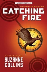 Book Catching Fire: Large Print Edition by Suzanne Collins