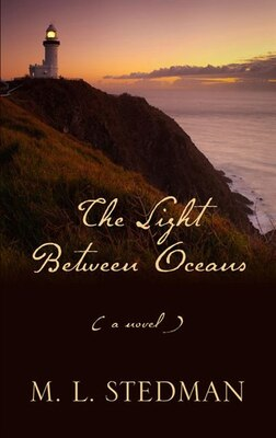 Book The Light Between Oceans: Large Print Edition by M. L. Stedman