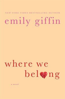 Book Where We Belong: Large Print Edition by Emily Giffin