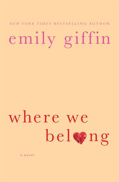 Where We Belong: Large Print Edition by Emily Giffin