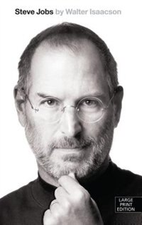Steve Jobs: Large Print Edition by Walter Isaacson