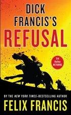 Dick Francis's Refusal: Large Print Edition
