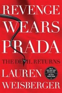 Revenge Wears Prada: The Devil Returns by Lauren Weisberger