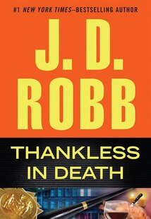 Thankless in Death: Large Print Edition