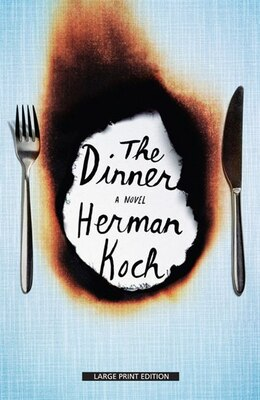 Book The Dinner: Large Print Edition by Herman Koch