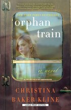 Orphan Train: Large Print Edition