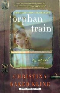 Orphan Train: Large Print Edition