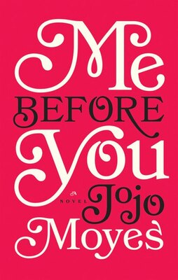 Book Me Before You: Large Print Edition by Jojo Moyes